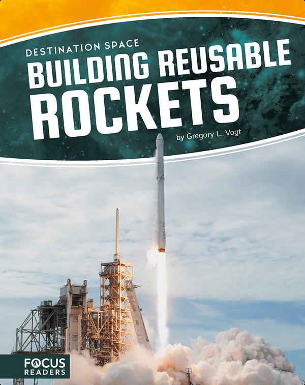 Building Reusable Rockets