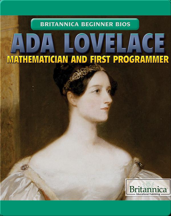Ada Lovelace: Mathematician and First Programmer