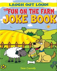 The Fun on the Farm Joke Book