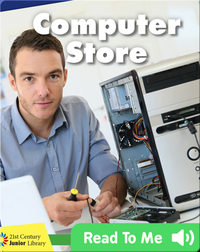 Explore a Workplace: Computer Store