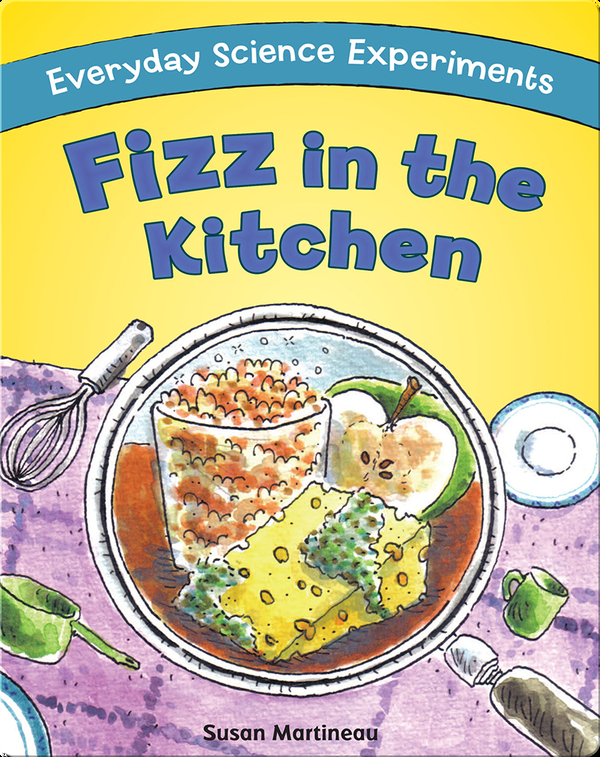 Fizz in the Kitchen