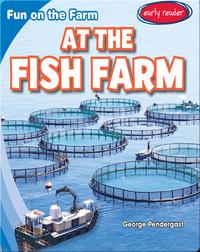 At the Fish Farm