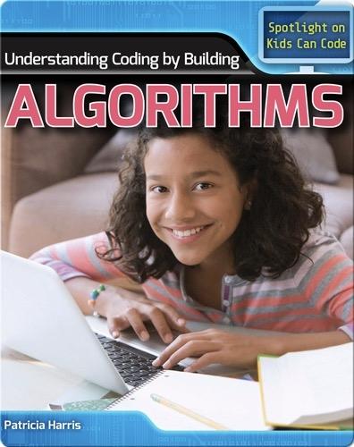 Understanding Coding by Building Algorithms