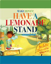 Make Money! Have a Lemonade Stand