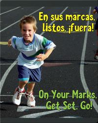 En Sus Marcas, Listos, Fuera!  (On Your Mark, Get Set, Go!)
