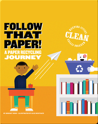 Follow that Paper!: A Paper Recycling Journey