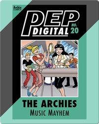 Pep Digital Vol. 20: The Archies' Music Mayhem