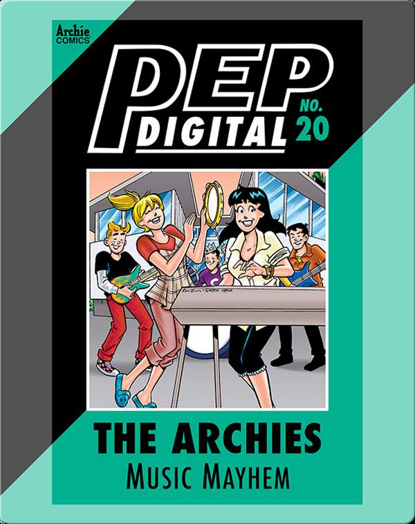 Pep Digital Vol. 20: The Archies' Music Mayhem