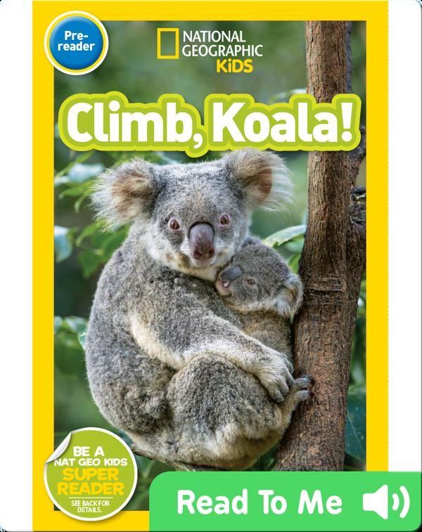 National Geographic Readers: Climb, Koala!