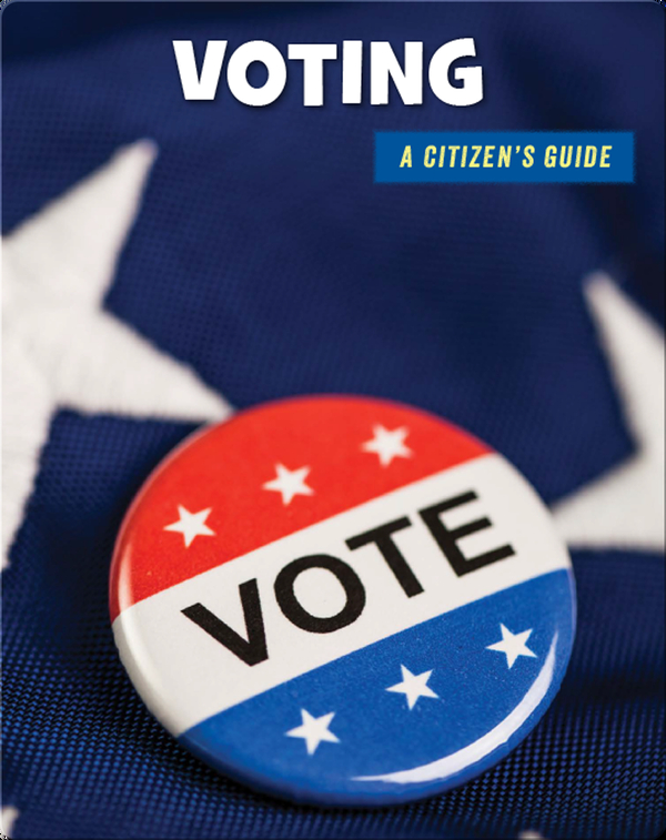 Voting: A Citizen's Guide