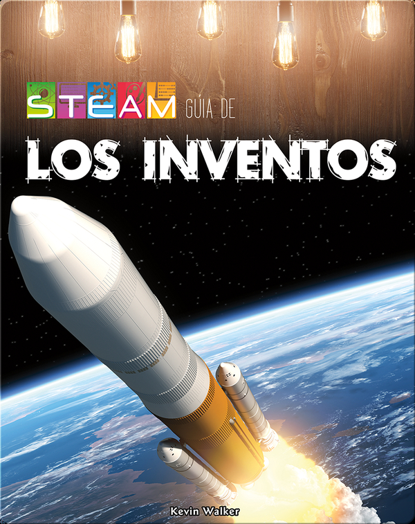 STEAM  guía los inventos (STEAM guides in Inventions)