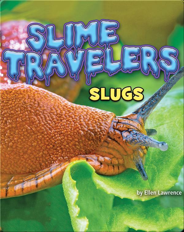 Slime Travelers: Slugs