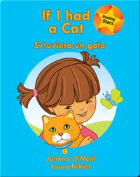 If I had a Cat / Si tuviera un gato