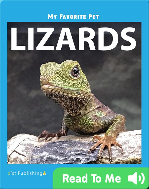 My Favorite Pet: Lizards