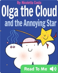 Olga the Cloud and the Annoying Star