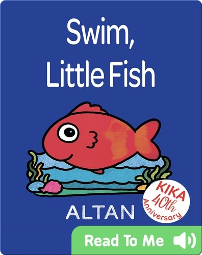Swim, Little Fish