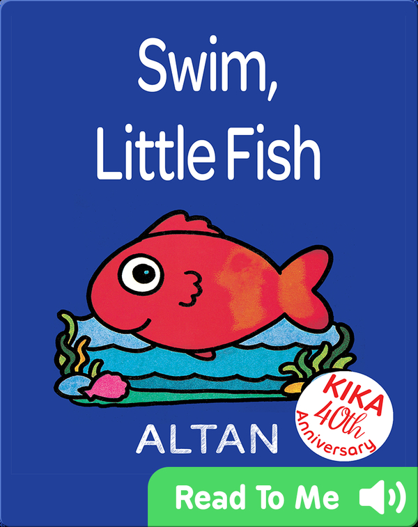 Swim, Little Fish