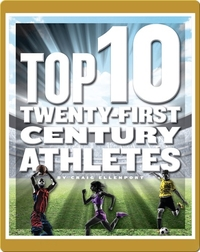 Top 10 Twenty-First Century Athletes