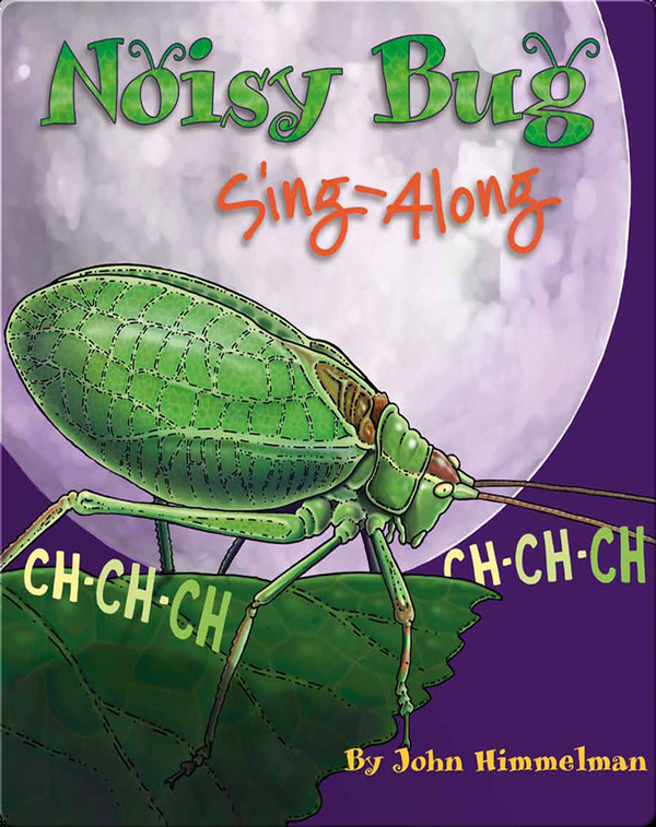 Noisy Bug Sing-Along