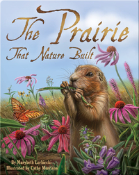 The Prairie that Nature Built