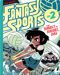 Fantasy Sports 2: The Bandit of Barbel Bay