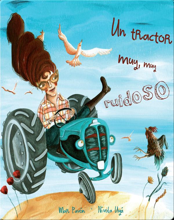 Un tractor muy, muy ruidoso