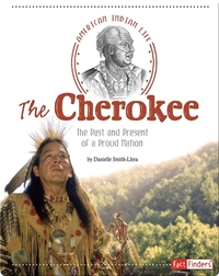 Cherokee: The Past and Present of a Proud Nation
