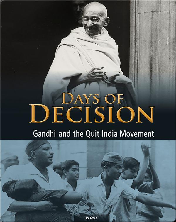 Gandhi and the Quit India Movement