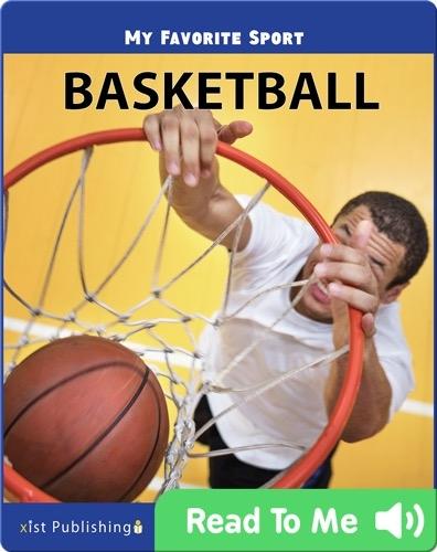 My Favorite Sport: Basketball