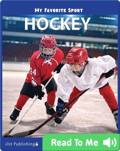 My Favorite Sport: Hockey