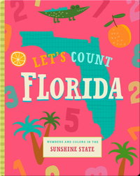 Let's Count Florida: Numbers and Colors in the Sunshine State