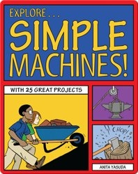 Explore Simple Machines!