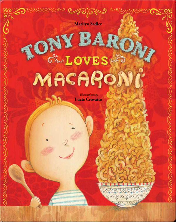 Tony Baroni Loves Macaroni
