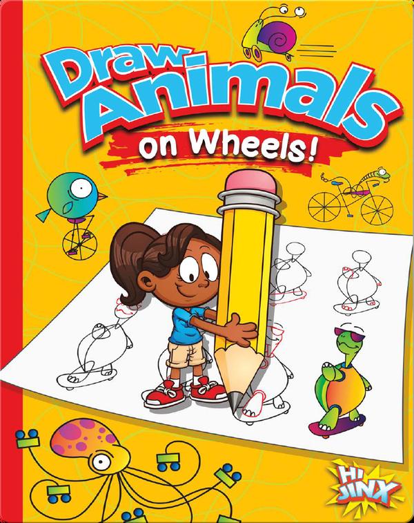 Draw Animals on Wheels!