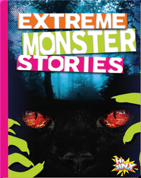 Extreme Monster Stories