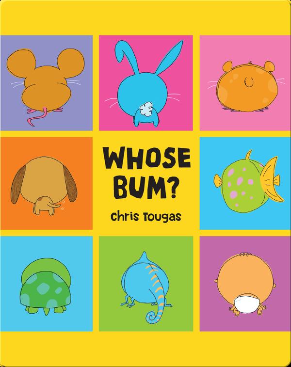 Whose Bum?