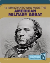 12 Immigrants Who Made the American Military Great