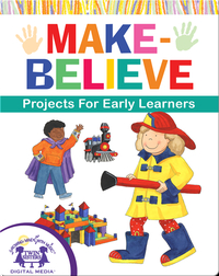 DIY Make-Believe Projects for Early Learners