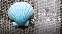 How to Paint a Seashell: Easy Mermaid Glitter Shell Tutorial