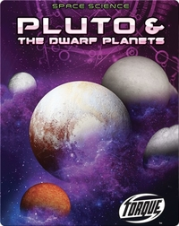 Pluto & the Dwarf Planets