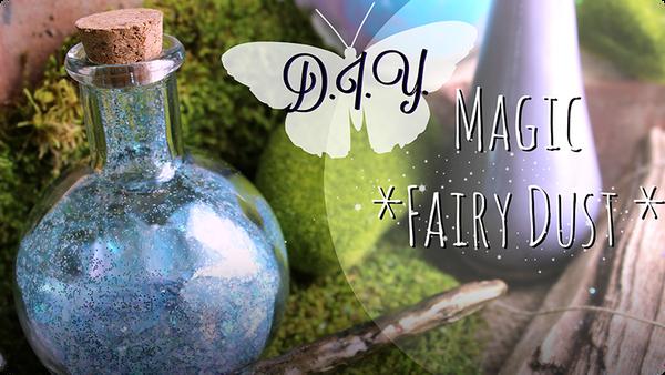 How to Make Fairy Dust: Magical Blue Fairydust Glitter Potion