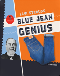 Levi Strauss: Blue Jean Genius
