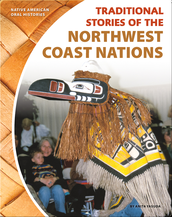 Traditional Stories of the Northwest Coast Nations
