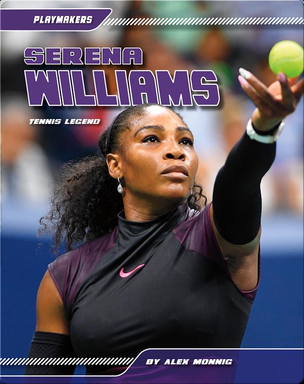 Serena Williams: Tennis Legend