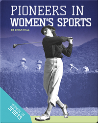 Pioneers in Women's Sports