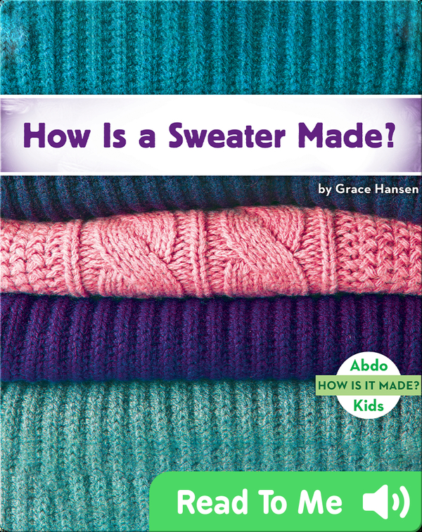 How Is a Sweater Made?