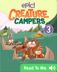 Creature Campers Book 3: The Secret of Shadow Lake