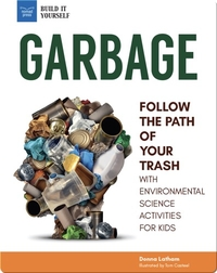 Garbage: Follow The Path Of Your Trash
