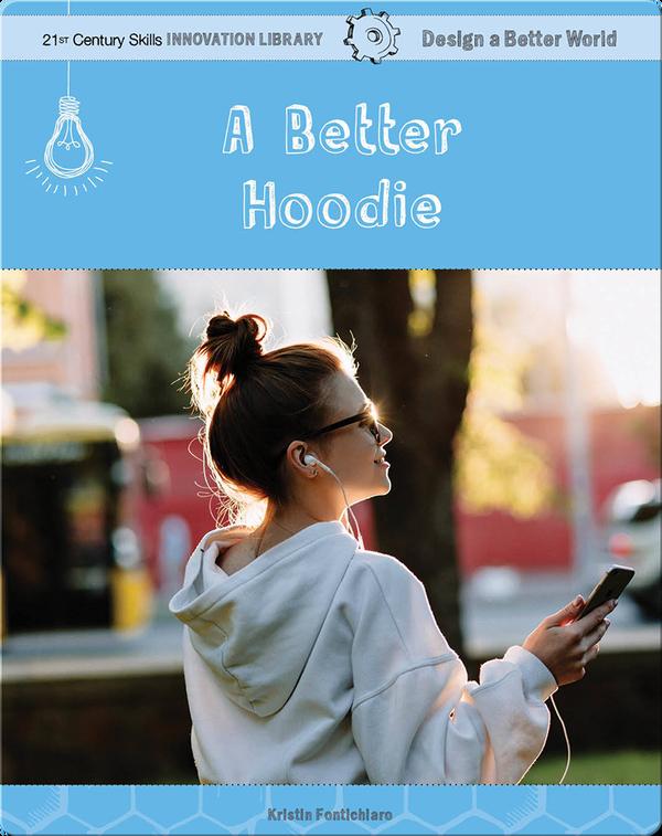 A Better Hoodie