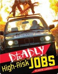 Deadly High-risk Jobs
